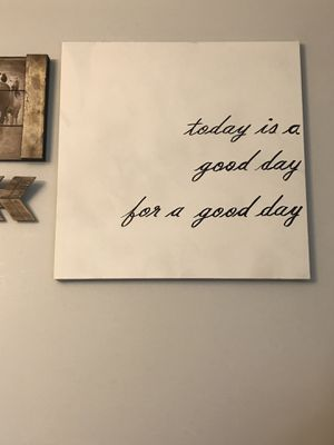 """Canvas Sign 22 1/4"""" x 22 1/4"""" (today is a good day for a good day) for Sale in West Covina, CA"""