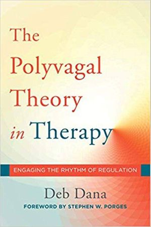 The Polyvagal Theory in Therapy Engaging the Rhythm of Regulation ebook PDF for Sale in Los Angeles, CA