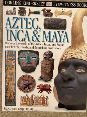 Aztec, Inca, Mayan Resource Books for Sale in Placentia, CA