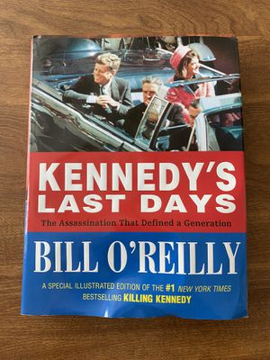 Kennedy's Last Days by Bill O'Reilly for Sale in Monroeville, PA