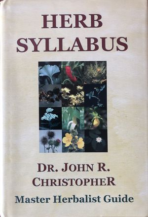 Herb Syllabus, Dr. Christopher Herbal Guide for Sale in Franklinton, LA