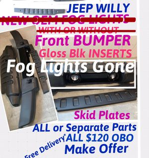 JEEP WILLY *Front BUMPER *Gloss Blk INSERTS *Skid Plates *ALL or SEPARATE PARTS *FREE DELIVERY* Make OFFER for Sale in Los Angeles, CA