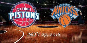 Detroit Pistons vs New York Knicks - NOV 27, 2018 for Sale in Detroit, MI