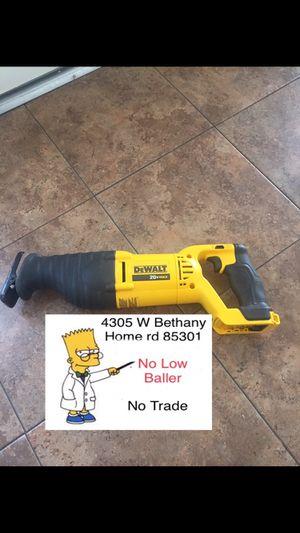 No battery No charger Dewalt Sawzall 20V for Sale in Glendale, AZ
