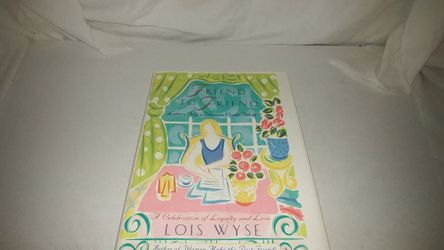 Friend to Friend by Lois Wyse (1997, Hardcover) GC for Sale in La Habra Heights,  CA