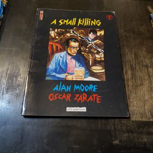 A Small Killing, First US Edition 1993 Dark Horse Comics Graphic Novel, Alan Moore, Oscar Zarate for Sale in Fresno, CA