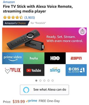 Brand New Fire tv Stick with Alexa voice for Sale in Chula Vista, CA