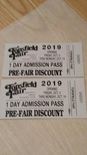 Topsfield Fair, 2 Ticketd for Sale in Chelsea, MA