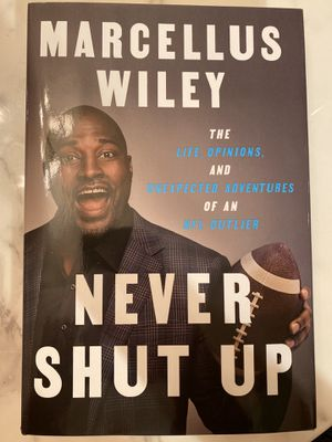 """Autographed copy of """"Never Shut Up"""" by Marcellus Wiley for Sale in Los Angeles, CA"""