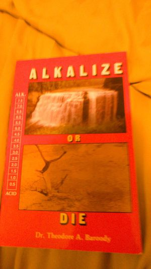 Alkalize or Die by Dr. Theodore Baroody for Sale in Harper Woods, MI