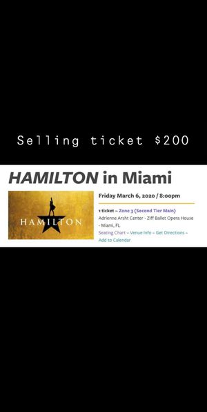 Hamilton the musical ticket for Sale in Boynton Beach, FL