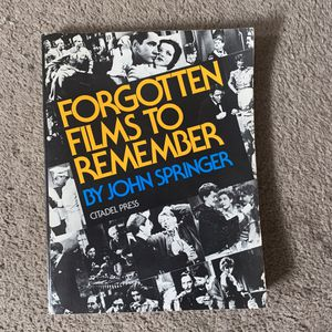 Forgotten Films to Remember by John Springer Softcover 256 pages for Sale in Countryside, IL