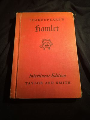 Hamlet Shakespeare's Interlinear Edition Taylor and Smith HARD BACK BOOK No Dust jacket SEE PICTURES BUY AS IS for Sale in La Habra, CA