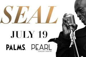 Seal tickets Friday July 19 palms casino 7pm for Sale in Las Vegas, NV