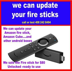 We Sell And Update Your Amazon Firestick Android Boxes for Sale in Milpitas,  CA
