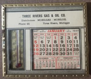 Three Rivers Gas Oil Co 1947 Thermometer calendar for Sale in Three Rivers, MI