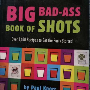 Big Bad-ass Book Of Shots for Sale in Aberdeen, WA
