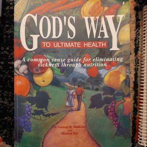 GODS WAY TO ULTIMATE HEALTH DR GEORGE MALKMUS for Sale in Buckley, WA