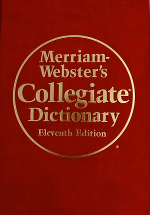 Merriam-Webster's Collegiate Dictionary 11th Edition for Sale in Burbank, CA