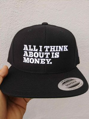 ALL I THINK ABOUT IS MONEY SNAPBACK HAT BRAND NEW for Sale in South Gate, CA