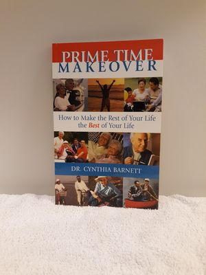 Prime Time Makeover by Dr. Cynthia Barnett - Soft Back Used Excellent Condition for Sale in Washington, IL