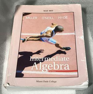 Intermediate Algebra 5th edition MAT 1033 MDC Miller O'Neill Hyde fifth MAT 1033 Miami Dade College for Sale in Palmetto Bay, FL