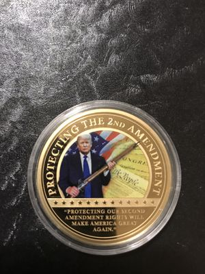 "The President Trump Coin "" Protecting the 2nd Amendment"" for Sale in Sioux Falls, SD"