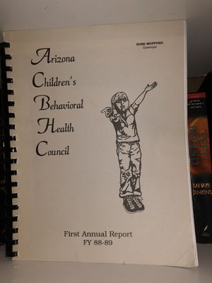Vintage book! Arizona Children's Behavioral Health Council - First annual report 1988-1989 ! Very interesting - rare! Only 1 available for Sale in Phoenix, AZ