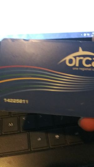 ORCA CARD 77$ ON IT for Sale in Seattle, WA