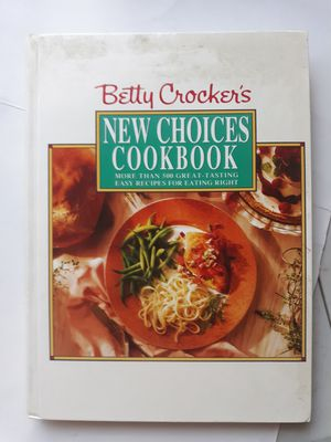 Betty Crocker's new Choices Cookbook for Sale in Lancaster, OH