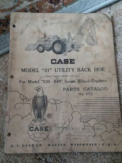 Case Manual31 Utility Backhoe Parts book for Sale in Valparaiso,  IN