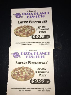 Pizza Planet Coupons for Sale in Reedley, CA