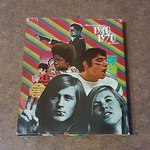 This Fabulous Century 1960 - 1970 The Sixties Hardcover Book for Sale in Fox Lake, IL