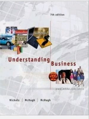 Understanding Business, Textbook 7th Edition by Nickels, William G, McHugh, James, McHug for Sale in Mountain View, CA