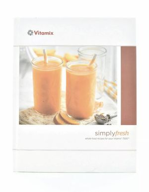 VITAMIX SIMPLY FRESH WHOLE FOOD COOKBOOK 7500 for Sale in NV, US