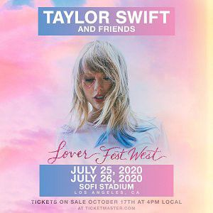 Taylor Swift Lover Fest West July 26, 2019 for Sale in Irvine, CA