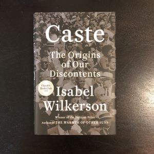 Caste: The Origins of Our Discontents by Isabel Wilkerson for Sale in Long Beach, CA