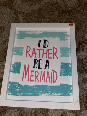 I'd rather be a mermaid beach ocean home room sign decor for Sale in Ontario, CA