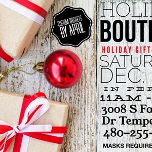 Holiday Backyard Boutique Dec 5th 11am-8pm for Sale in Tempe, AZ
