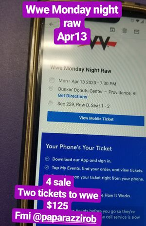 WWE MONDAY NIGHT RAW ... 2 TICKETS 125$ OR BEST OFFER for Sale in North Providence, RI