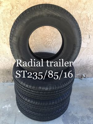 Radial trailer tires ST235/85/16 for Sale in Rancho Cucamonga, CA