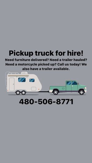 Pick up truck for hire for Sale in Tempe, AZ