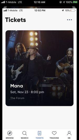 Mana Floor Seats! Sat. Nov. 23 8 tickets available! for Sale in Montebello, CA