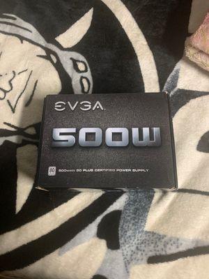 500w EVGA Power Supply 80 Plus for Sale in Hayward, CA