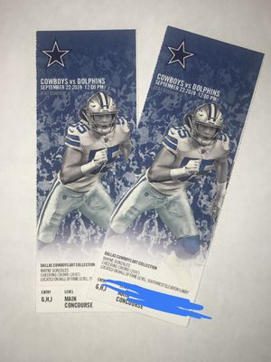 Cowboys vs Dolphins - 9/22 for Sale in Dallas, TX
