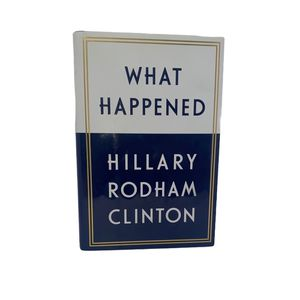 What Happened by Hillary Rodham Clinton (2017, Hardcover / Hardcover) Good condition Good read , lots of info for Sale in Lodi, CA