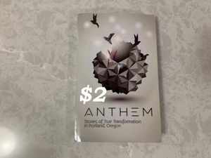 Anthem! : Stories of True Transformation in Portland, Oregon for Sale in Happy Valley, OR