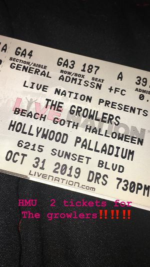 2 tickets for the growlers for Sale in Bloomington, CA
