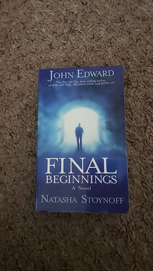 Final Beginnings Paperback by John Edwards for Sale in Sioux Falls, SD