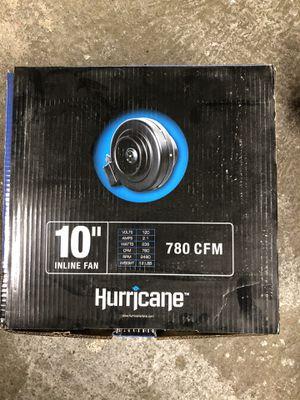 """Hurricane 10"""" Inline Fan for Sale in Kent, WA"""
